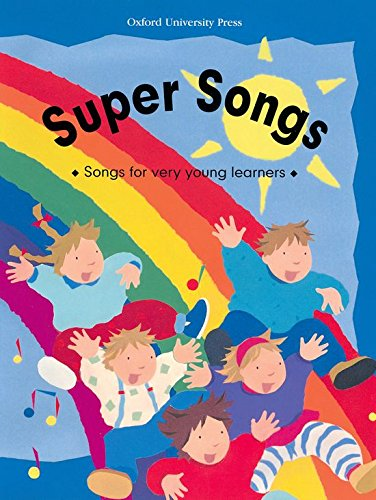 Super Songs Songs For Very Young Leaners: Songs for Very Young Learners - 9780194336253
