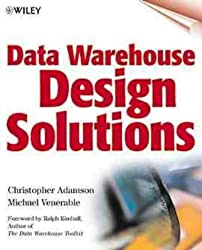 Data Warehouse Design Solutions by Christopher Adamson (27-Jul-1998) Paperback