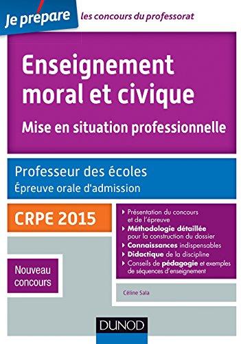 Enseignement moral et civique. Professeur des écoles. Oral admission - CRPE 2015