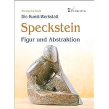 Speckstein: Figur und Abstraktion