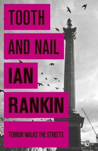 Tooth And Nail by Rankin, Ian (2008) Paperback
