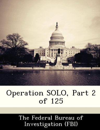 Operation SOLO, Part 2 of 125