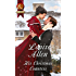 His Christmas Countess (Mills & Boon Historical) (Lords of Disgrace, Book 2)