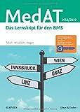 MedAT 2018/19: Das Lernskript für den BMS - Deniz Tafrali, Paul Yannick Windisch, Flora Hagen
