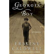 Georgia Boy: Stories