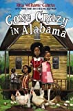 [ Gone Crazy in Alabama By ( Author ) Apr-2015 Hardcover