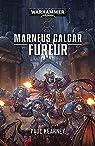 Space Marine Battles 22 - Marneus Calgar : Fureur par Kearney