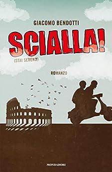 Scialla! (Arcobaleno) (Italian Edition)