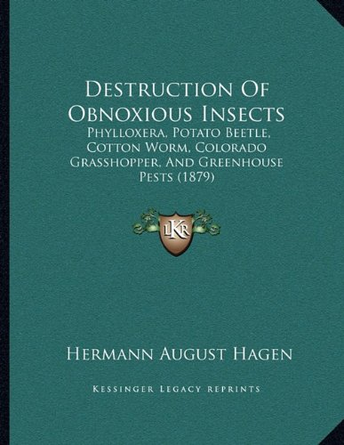 destruction-of-obnoxious-insects-phylloxera-potato-beetle-cotton-worm-colorado-grasshopper-and-green