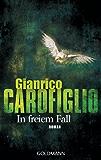 In freiem Fall: Ein Fall für Avvocato Guerrieri 2 - Roman