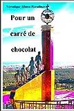 Cover of: Pour un carré de chocolat | Veronique Afonso Paradinas