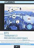 BTS Transport et Prestations Logistiques (TPL) - Épreuve E4: Analyse d'opérations de transports et de prestations logistiques...