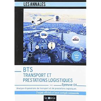 BTS Transport et Prestations Logistiques (TPL) - Épreuve E4: Analyse d'opérations de transports et de prestations logistiques