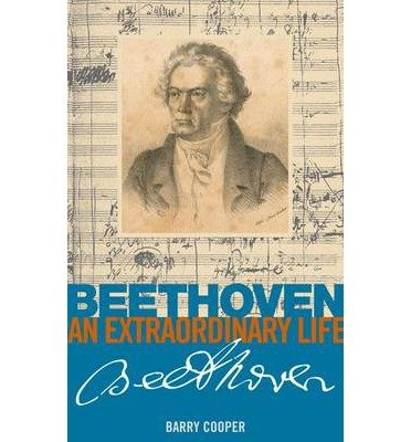 [(Beethoven: An Extraordinary Life)] [ By (author) Barry Cooper ] [January, 2013]