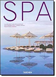 Spa: Seventh Heaven (Taschen 25th Anniversary)