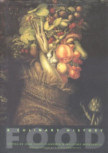 Food: A Culinary History: A Culinary History from Antiquity to the Present (European Perspectives: A Series in Social Thought and Cultural Criticism) by Jean-louis Flandrin (1999-11-16)