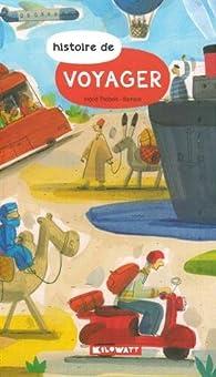 Histoire de voyager par Ingrid Thobois