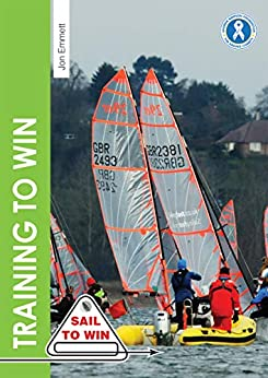Descarga gratuita Training to Win: Training exercises for solo boats, groups and those with a coach (Sail to Win Book 6) PDF