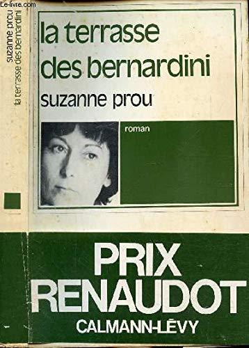 La Terrasse des Bernardini (Prix Renaudot) par Suzanne Prou (Broché)