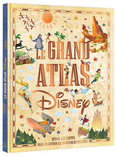 DISNEY - Le Grand Atlas Disney (Hors Série)