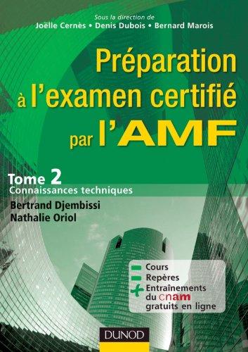 Prparation  l'examen certifi par l'AMF.: Tome 2 : Connaissances techniques