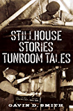 Stillhouse Stories - Tunroom Tales