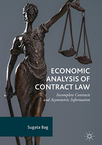 Economic Analysis of Contract Law: Incomplete Contracts and Asymmetric Information (English Edition)