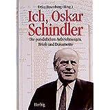 Ich, Oskar Schindler: Die persönlichen Aufzeichnungen, Briefe und Dokumente