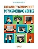 PC y dispositivos móviles. Hardware y componentes (Títulos Especiales)