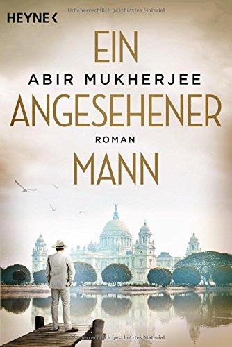 Mukherjee, Abir: Ein angesehener Mann
