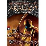 Die Chroniken von Araluen - Der Gefangene des Wüstenvolks (Die Chroniken von Araluen (Ranger's Apprentice), Band 7)