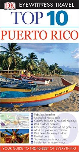 Top 10 Puerto Rico (Dk Eyewitness Top 10 Travel Guides)