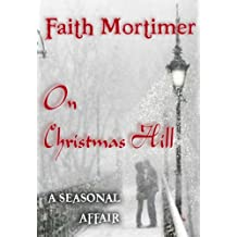 On Christmas Hill (A Seasonal Affair) (Affair Series Book 2)