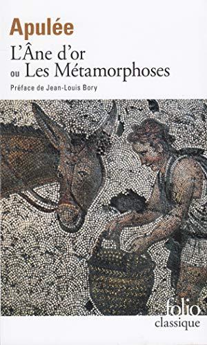 L'Âne d'or ou Les Métamorphoses (Folio Classique) por Apulée