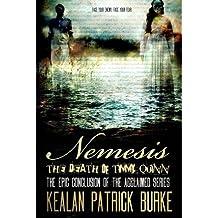 Burke, Kealan Patrick [ Nemesis: The Death of Timmy Quinn ] [ NEMESIS: THE DEATH OF TIMMY QUINN ] Jun - 2013 { Paperback }