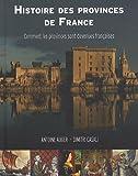 Histoire des provinces de France : Comment les provinces sont devenues françaises
