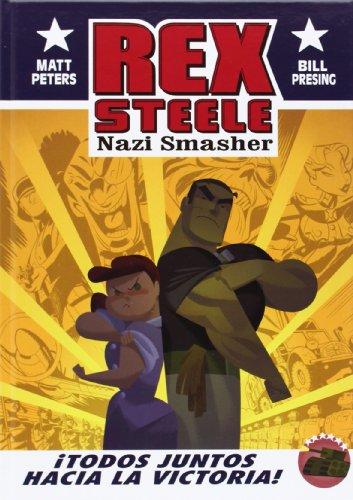 Rex Steele Nazi Smasher (Colección Veleta)
