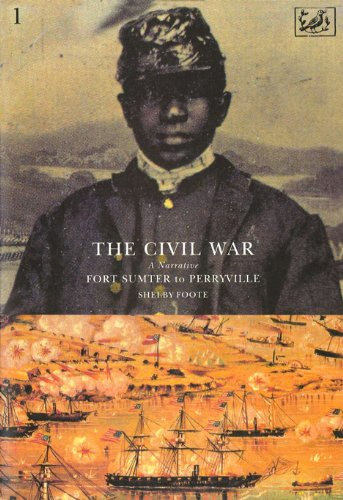 The Civil War Volume I: Fort Sumter to Perryville (English Edition)