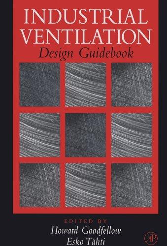 Industrial Ventilation Design Guidebook (English Edition) por Howard D. Goodfellow