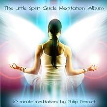 The Little Spirit Guide Meditation Album [Clean]