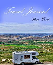 Travel Journal: Motorhome, Camper, Caravan and RV Road Trip Journal: Volume 1