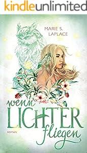 Wenn Lichter fliegen (Lichter-Trilogie 1)
