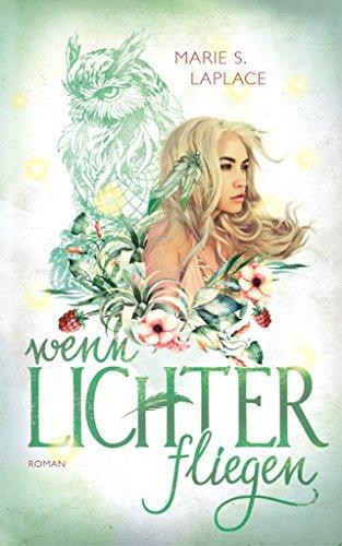 Wenn Lichter fliegen (Lichter-Trilogie 1) von [Laplace, Marie S.]