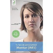 Tu tipo de personalidad: Mentor (INFJ)