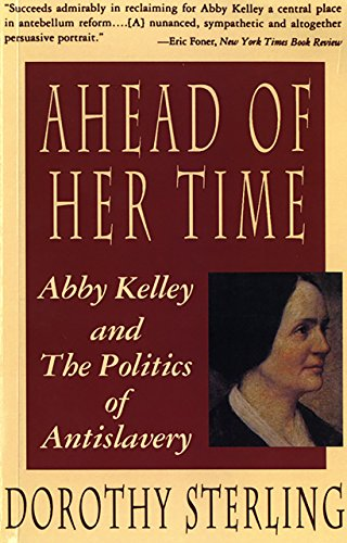 ahead-of-her-time-abby-kelley-and-the-politics-of-antislavery
