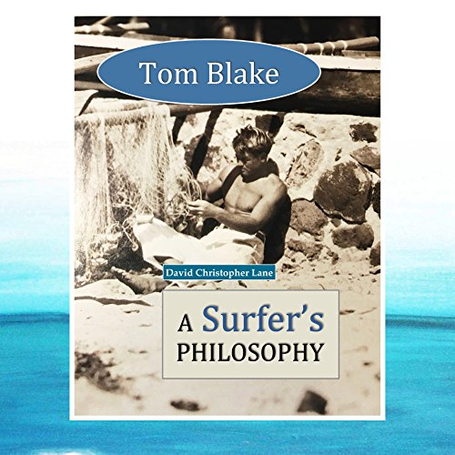 tom-blake-a-surfers-philosophy