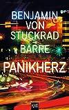 Panikherz - Benjamin v. Stuckrad-Barre