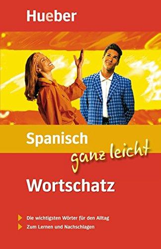 Spanisch ganz leicht Wortschatz: Buch