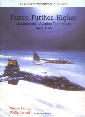 faster-further-higher-leading-edge-aviation-technology-since-1945-postwar-development-and-the-introd