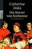 Die Ketzer von Narbonne - Catherine Jinks
